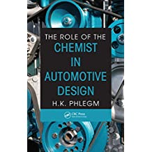 The Role of the Chemist in Automotive Design (English Edition)