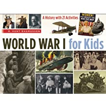 World War I for Kids: A History with 21 Activities (For Kids series) (English Edition)