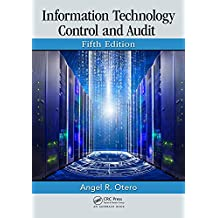 Information Technology Control and Audit, Fifth Edition (English Edition)