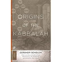 Origins of the Kabbalah (Princeton Classics Book 38) (English Edition)