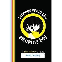 Secrets from the Sleeping Bag: A Blogtastic! Novel (Blogtastic! Series) (English Edition)
