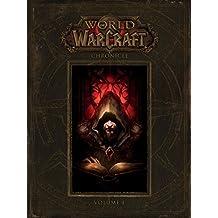 (进口原版)魔兽世界 World of Warcraft: Chronicle Volume 1