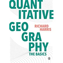 Quantitative Geography: The Basics (Spatial Analytics and GIS) (English Edition)