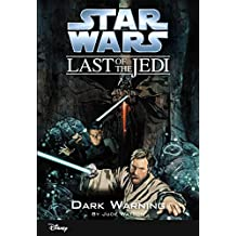 Star Wars: The Last of the Jedi:  Dark Warning (Volume 2): Book 2 (Disney Chapter Book (ebook)) (English Edition)