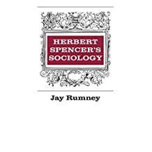 Herbert Spencer's Sociology (English Edition)