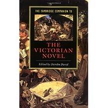 The Cambridge Companion to the Victorian Novel (Cambridge Companions to Literature) (English Edition)