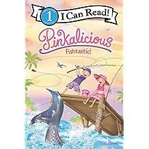 Pinkalicious: Fishtastic! (I Can Read Level 1) (English Edition)