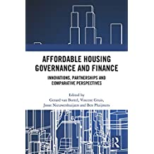 Affordable Housing Governance and Finance: Innovations, partnerships and comparative perspectives (English Edition)