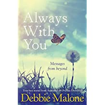 Always With You: Messages from Beyond (Australian Stories) (English Edition)