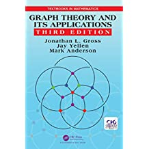 Graph Theory and Its Applications (Textbooks in Mathematics) (English Edition)