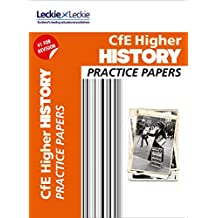 Practice Papers for SQA Exam Revision – Higher History Practice Papers: Prelim Papers for SQA Exam Revision (English Edition)