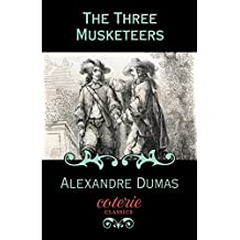 The Three Musketeers (Coterie Classics) (English Edition)
