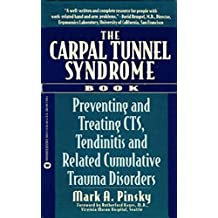 The Carpal Tunnel Syndrome Book: Preventing and Treating CTS (English Edition)