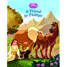 Disney Princess:  Enchanted Stables: A Friend for Phillipe (Disney Storybook (eBook)) (English Edition)