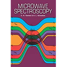 Microwave Spectroscopy (Dover Books on Physics) (English Edition)