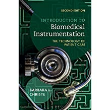 Introduction to Biomedical Instrumentation: The Technology of Patient Care (English Edition)