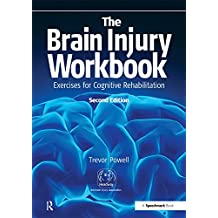 The Brain Injury Workbook: Exercises for Cognitive Rehabilitation (Speechmark Practical Therapy Manual) (English Edition)