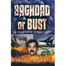 Baghdad or Bust (English Edition)