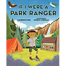 If I Were a Park Ranger (English Edition)
