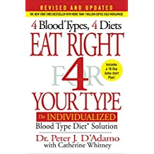 Eat Right 4 Your Type (Revised and Updated): The Individualized Blood Type Diet Solution (English Edition)
