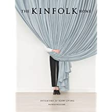 The Kinfolk Home: Interiors for Slow Living (English Edition)