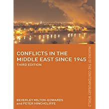 Conflicts in the Middle East since 1945 (The Making of the Contemporary World) (English Edition)