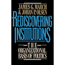 Rediscovering Institutions (English Edition)