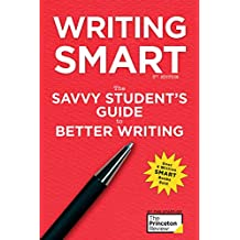 Writing Smart, 3rd Edition: The Savvy Student's Guide to Better Writing (Smart Guides) (English Edition)