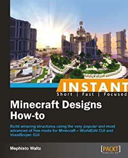 Instant Minecraft Designs How-to (English Edition)