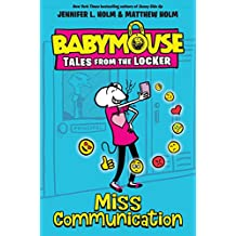 Miss Communication (Babymouse Tales from the Locker Book 2) (English Edition)