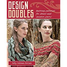 Design Doubles: Knitting Patterns for Shawl and Sweater Pairs (English Edition)