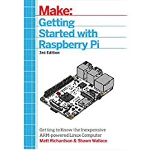 Getting Started With Raspberry Pi: Getting to know the Inexpensive ARM-powered Linux Computer  (English Edition)