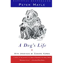 A Dog's Life (English Edition)
