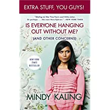 Is Everyone Hanging Out Without Me? (And Other Concerns)(Enhanced Edition) (English Edition)