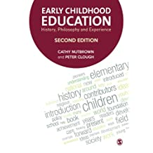 Early Childhood Education: History, Philosophy and Experience (English Edition)