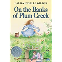 On the Banks of Plum Creek (Little House on the Prairie Book 4) (English Edition)
