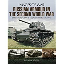 Russian Armour in the Second World War (Images of War) (English Edition)