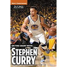 On the Court with...Stephen Curry (English Edition)