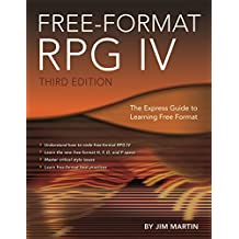 Free-Format RPG IV: The Express Guide to Learning Free Format (English Edition)