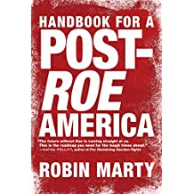 Handbook for a Post-Roe America (English Edition)
