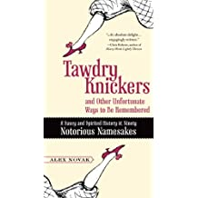 Tawdry Knickers and Other Unfortunate Ways to Be Remembered: A Saucy and Spirited History of Ninety Notorious Namesakes (English Edition)