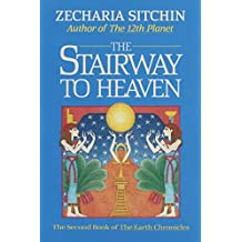 The Stairway to Heaven (Book II): The Second Book of the Earth Chronicles (English Edition)