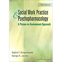 Social Work Practice and Psychopharmacology: A Person-in-Environment Approach (English Edition)