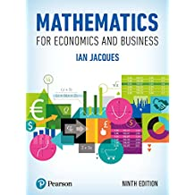 Mathematics for Economics and Business (English Edition)