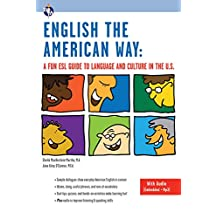 English the American Way: A Fun ESL Guide to Language and Culture in the U.S. (with Embedded Audio & MP3) (English as a Second Language Series) (English Edition)