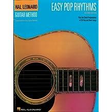Easy Pop Rhythms  Songbook: Correlates with Book 1 (Hal Leonard Guitar Method (Songbooks)) (English Edition)