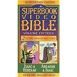 Isaac & Rebekah / Abraham & Isaac