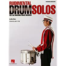 Rudimental Drum Solos for the Marching Snare Drummer (English Edition)