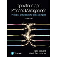 Operations and Process Management: Principles and Practice for Strategic Impact (English Edition)