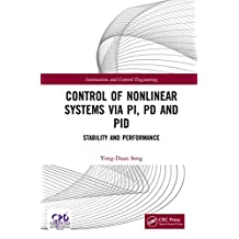Control of Nonlinear Systems via PI, PD and PID: Stability and Performance (Automation and Control Engineering) (English Edition)